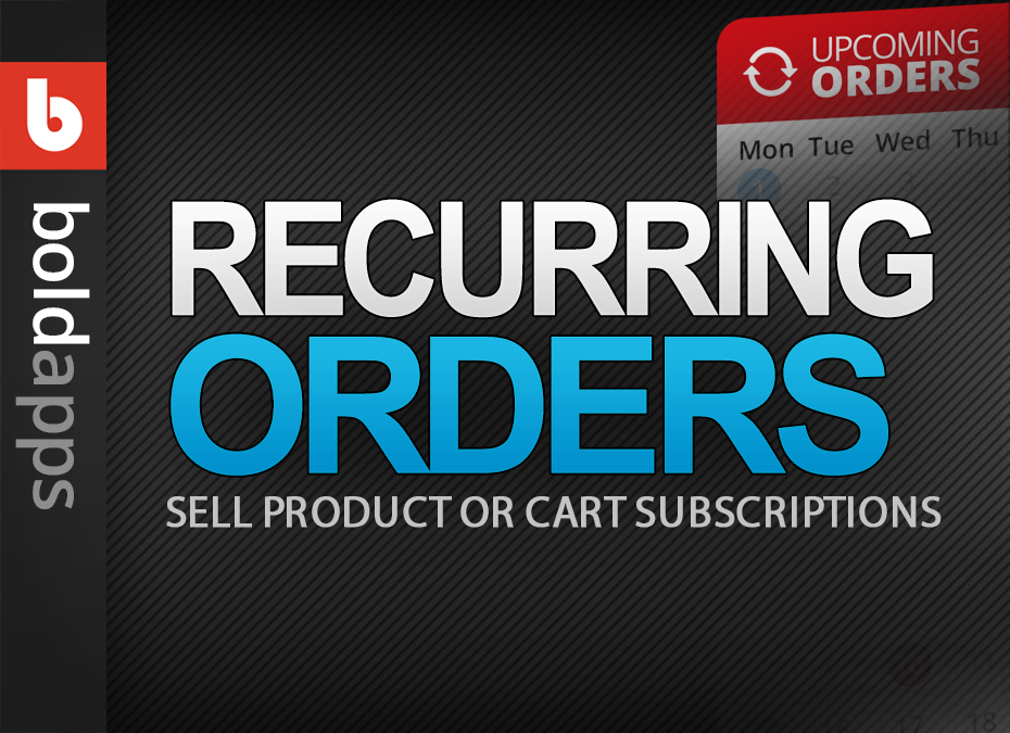 Recurring Orders & Subscriptions by Bold